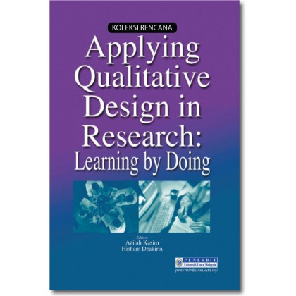 Applying Qualitative Design in Research: Learning by Doing