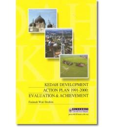 Kedah Development Action Plan 1991- 2000: Evaluation & Achievement