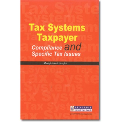 Tax Systems, Taxpayer Compliance and Specific Tax Issues