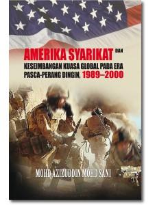 Amerika Syarikat dan Keseimbangan Kuasa Global Pada Era Pasca-Perang Dingin 1989–2000