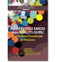 Kompetensi Emosi dan Kualiti Guru Pendidikan Prasekolah di Malaysia