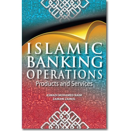 Islamic Banking Operations: Products and Services