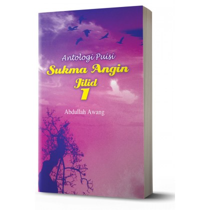 Antologi Puisi: Sukma Angin Jilid 1