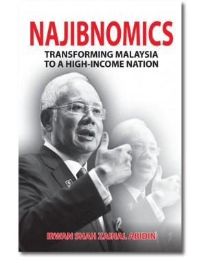 Najibnomics: Transforming Malaysia to a High-Income Nation