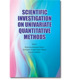 Scientific Investigation on Univariate Quantitative Methods