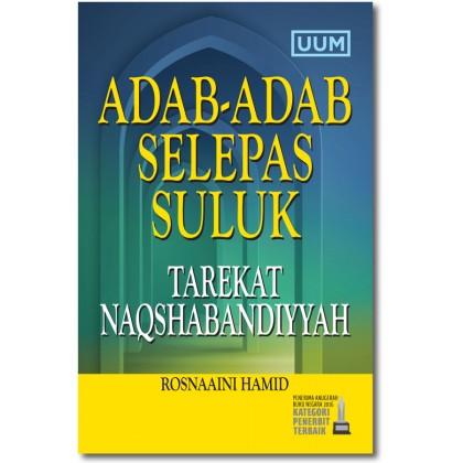 Adab-Adab Selepas Suluk : Tarekat Naqshabandiyyah
