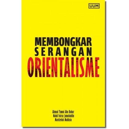 Membongkar Serangan Orientalisme