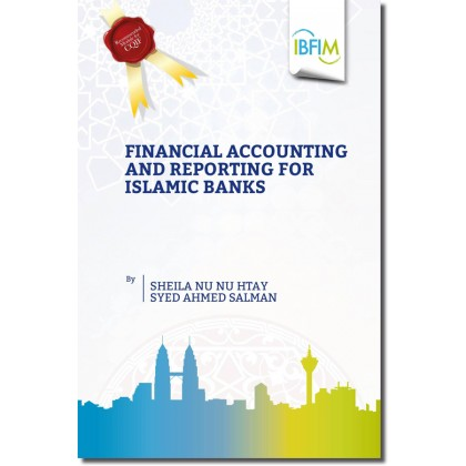 Financial Accounting and Reporting for Islamic Banks