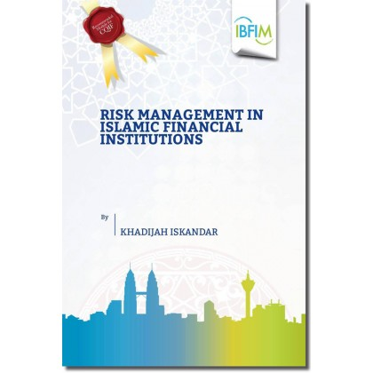 Risk Management in Islamic Financial Institutions